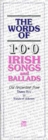 Image for The Words of 100 Irish Songs and Ballads