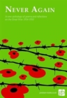 Image for Never Again : An anthology of poems and readings to marke the centenary of the end of the Great War, 1914-1918