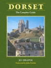 Image for Dorset : The Complete Guide