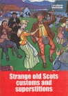Image for Strange Old Scots Customs and Superstitions