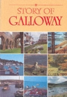 Image for The Story of Galloway