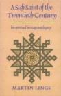 Image for A Sufi Saint of the Twentieth Century : Shaikh Ahmad al-'Alawi