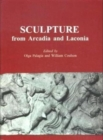 Image for Sculpture from Arcadia and Laconia
