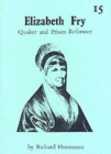 Image for Elizabeth Fry - Quaker and Prison Reformer