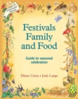 Image for Festivals, Family and Food
