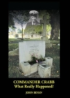Image for Commander Crabb - What Really Happened?