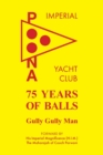 Image for 75 Years of Balls : The History of the Imperial Poona Yacht Club