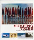 Image for The surfing tribe  : a history of surfing in Britain