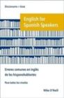 Image for English for Spanish Speakers: errores comunes en ingles de los hispanohablantes