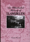 Image for An Illustrated History of Llangollen