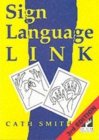 Image for Sign Language Link : A Pocket Dictionary of Signs