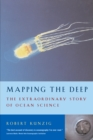 Image for Mapping the deep  : the extraordinary story of ocean science