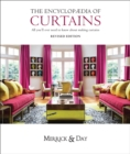 Image for The encyclopaedia of curtains  : all you'll ever need to know about making curtains