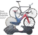 Image for From bicycle to superbike