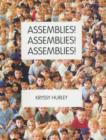 Image for Assemblies! Assemblies! Assemblies!