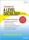 Image for Succeed at A Level Sociology : Book Two : The Complete Revision Guide