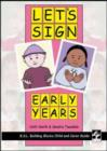 Image for Let's Sign Early Years: BSL Child and Carer Guide