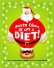 Image for Santa Claus is on a diet!
