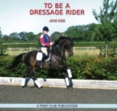 Image for To be a Dressage Rider