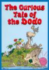 Image for The curious tale of the dodo