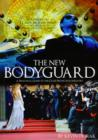 Image for The New Bodyguard : A Practical Guide to the Close Protection Industry