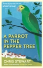 Image for A parrot in the pepper tree  : a sort of sequel to Driving over lemons