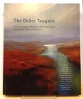 Image for The Other Tongues : An Introduction to Writing in Irish, Scots Gaelic and Scots in Ulster and Scotland