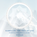 Image for Kabbalah: The Tree of Life : Meditations on the Pathways to Paradise