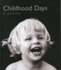 Image for Childhood Days in Pictures