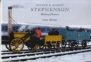 Image for George and Robert Stephenson, Railway Pioneers