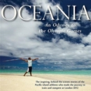 Image for Oceania, an Odyssey to the Olympic Games : The Inspiring, Behind-the-scenes Stories of the Pacific Island Athletes Who Made the Journey to Train and Compete at London 2012