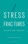 Image for Stress fractures  : essays on poetry
