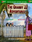Image for The Granny JJ adventures  : Guyana's daily detective : 1