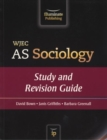 Image for WJEC AS Sociology : Study and Revision Guide