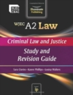 Image for WJEC A2 Law - Criminal Law and Justice : Study and Revision Guide