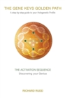 Image for The Activation Sequence: Discovering Your Genius
