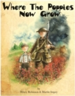 Image for Where the poppies now grow