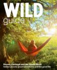 Image for Wild guide: Devon, Cornwall and the South West :