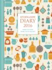 Image for Kitchen & Home Diary 2016 : A5 Week-to-View Diary with Recipes