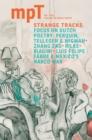 Image for Modern Poetry in Translation (MPT): MPT Spring 2013 Strange Tracks