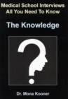Image for Medical School Interviews All You Need to Know the Knowledge