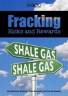 Image for Fracking  : risks and rewards