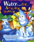 Image for Water  : the amazing journey