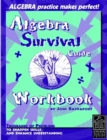 Image for Algebra Survival Guide Workbook : Thousands of Problems to Sharpen Skills and Enhance Understanding