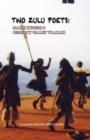 Image for Two Zulu Poets : Mazisi Kunene and Bw Vilakazi