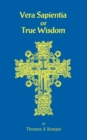 Image for Vera Sapentia or True Wisdom