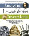 Image for Amazing Leonardo da Vinci inventions you can build yourself