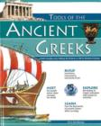 Image for Tools of the Ancient Greeks  : a kid's guide to the history & science of life in Ancient Greece