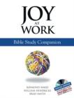 Image for Joy at Work : Bible Study Companion