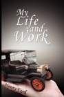 Image for My Life and Work : An Autobiography of Henry Ford